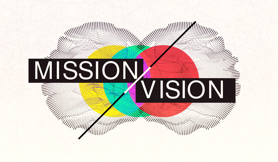 Mission and Vision: Loving People
