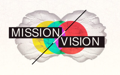 Mission and Vision: We Exist to Love God