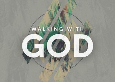 Walking with God: Worship
