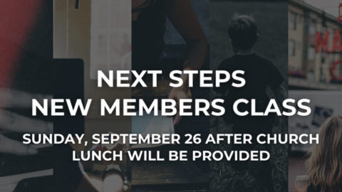 Next Steps Members Class, Sunday, Sept. 26